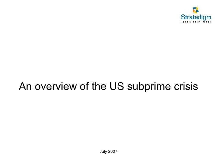An overview of the US subprime crisis