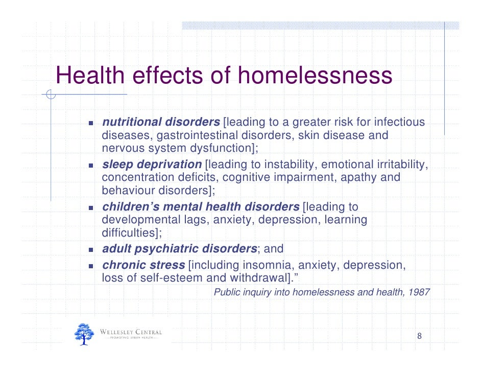 homelessness and healthcare of children Children the trauma of homelessness itself  health care and income support services to which they are entitled are key prevention strategies 4.