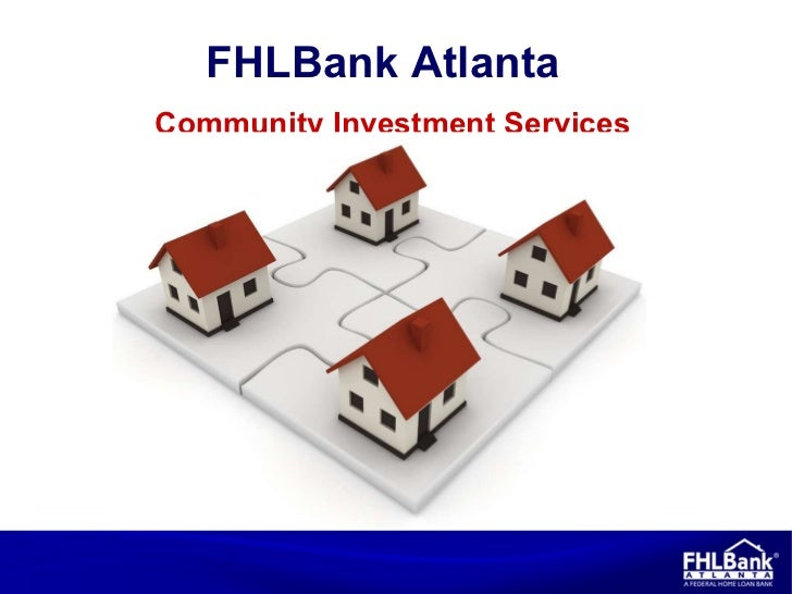 Community Investment Services FHLBank Atlanta