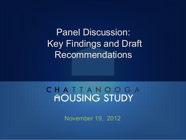 Panel Discussion:Key Findings and Draft Recommendations    November 19, 2012