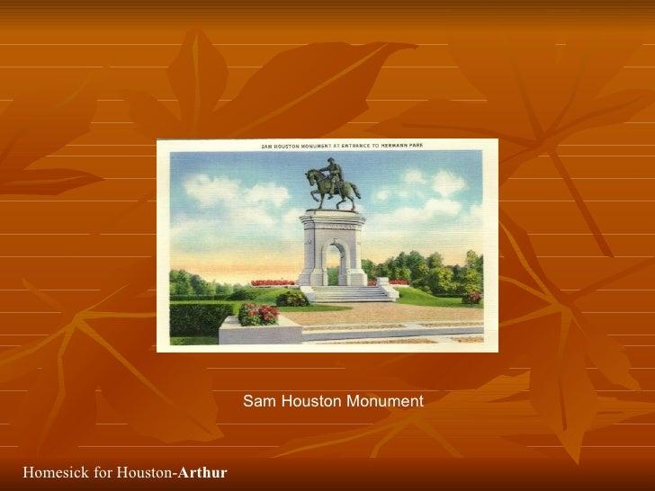Sam Houston Monument    Homesick for Houston-Arthur