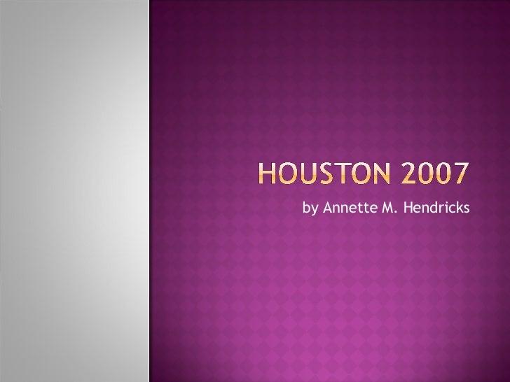 Houston 2007