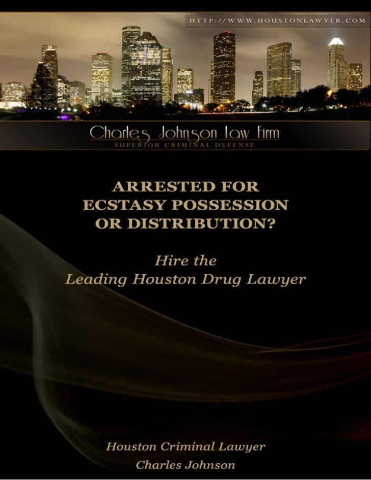 Houston Criminal Lawyer: Arrested for Ecstasy Possession or Distribution?While    it   may    seem     minor, an     Ecsta...