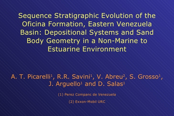 Sequence Stratigraphic Evolution of the Oficina Formation, Eastern Venezuela Basin: Depositional Systems and Sand Body Geo...