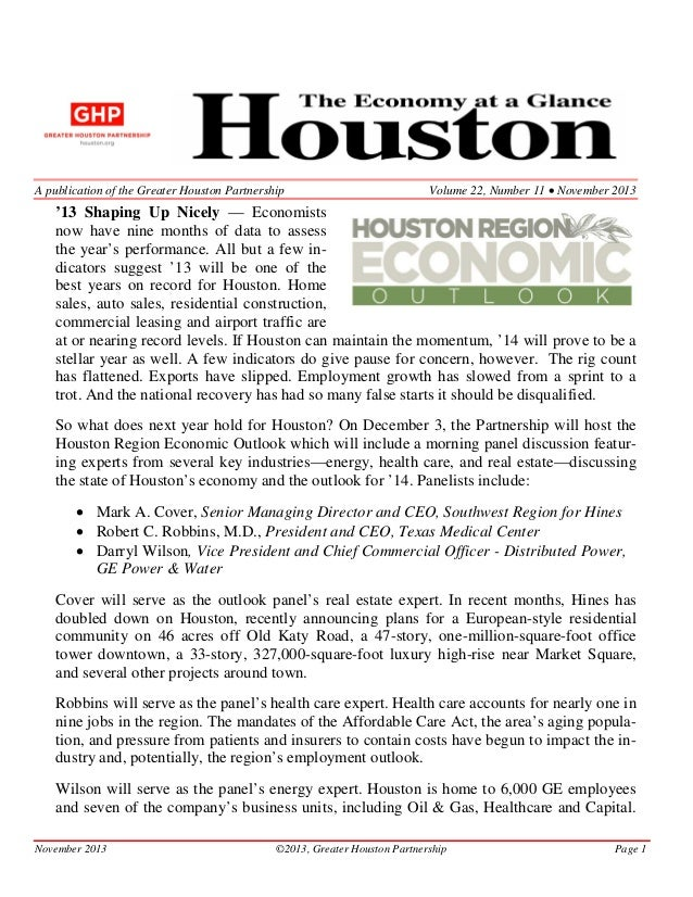 A publication of the Greater Houston Partnership  Volume 22, Number 11 • November 2013  '13 Shaping Up Nicely — Economists...