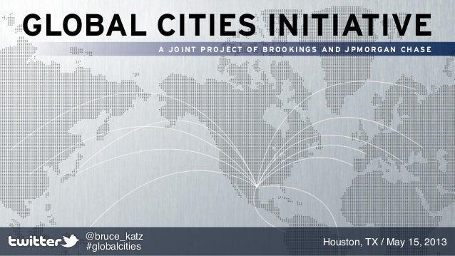Brookings Metropolitan Policy Program: Global Cities Initiative, Houston