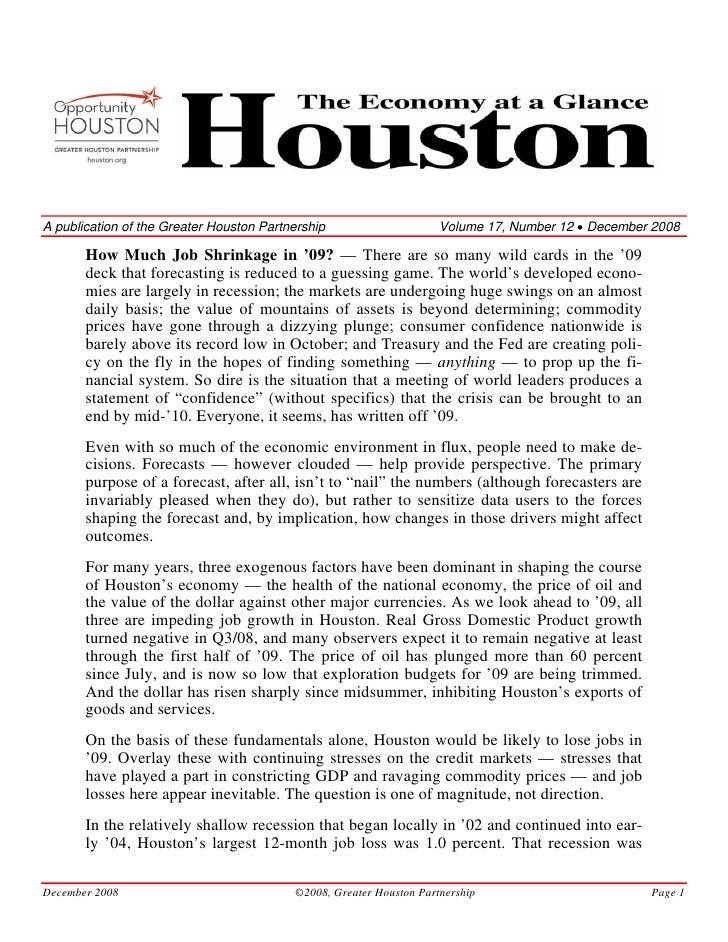 A publication of the Greater Houston Partnership                     Volume 17, Number 12 • December 2008         How Much...