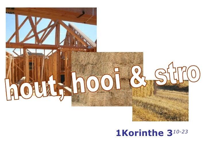 1Korinthe 3 10-23 hout, hooi & stro