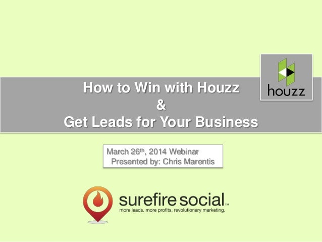 Houzz Webinar: How to Win with Houzz & Get Leads for Your Business