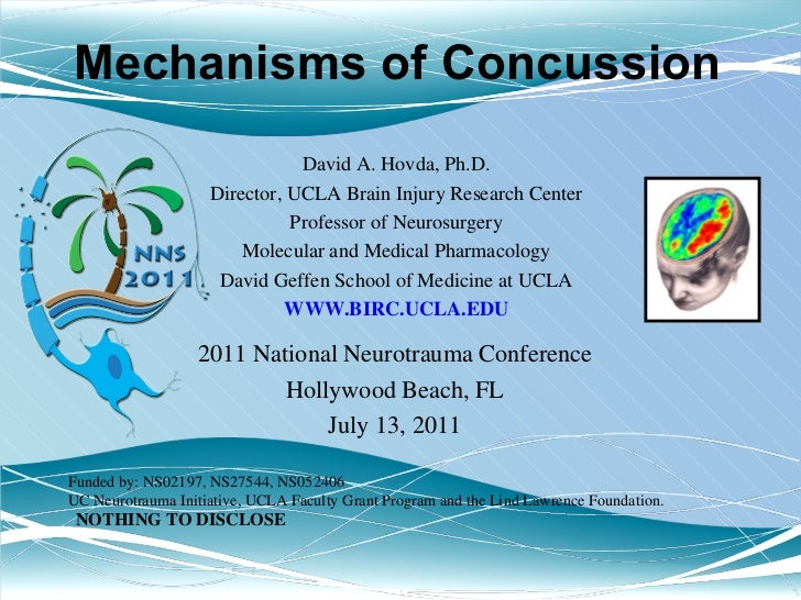 David A. Hovda, Ph.D. Director, UCLA Brain Injury Research Center Professor of Neurosurgery Molecular and Medical Pharmaco...