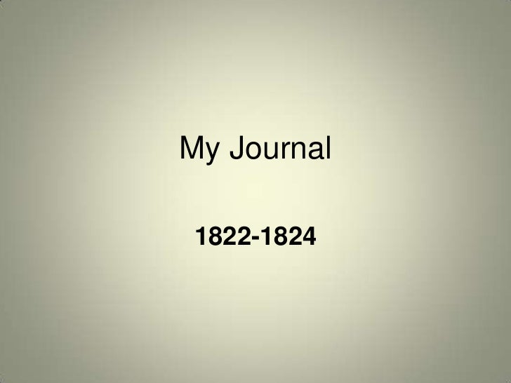 My Journal1822-1824