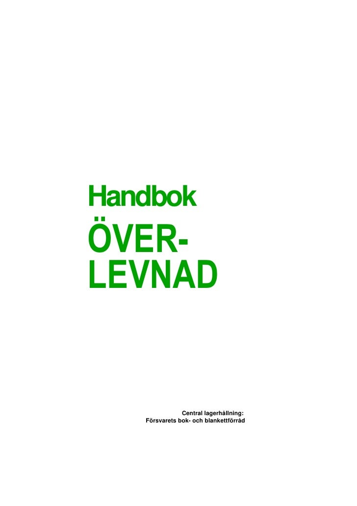 Handbok                    Central lagerhållning:    Försvarets bok- och blankettförråd