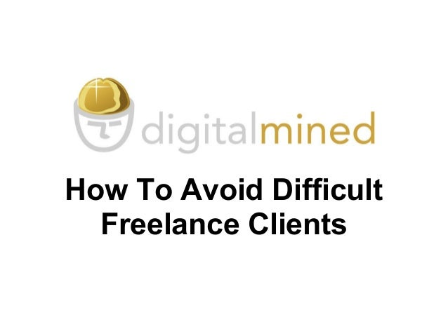How to avoid difficult freelance clients