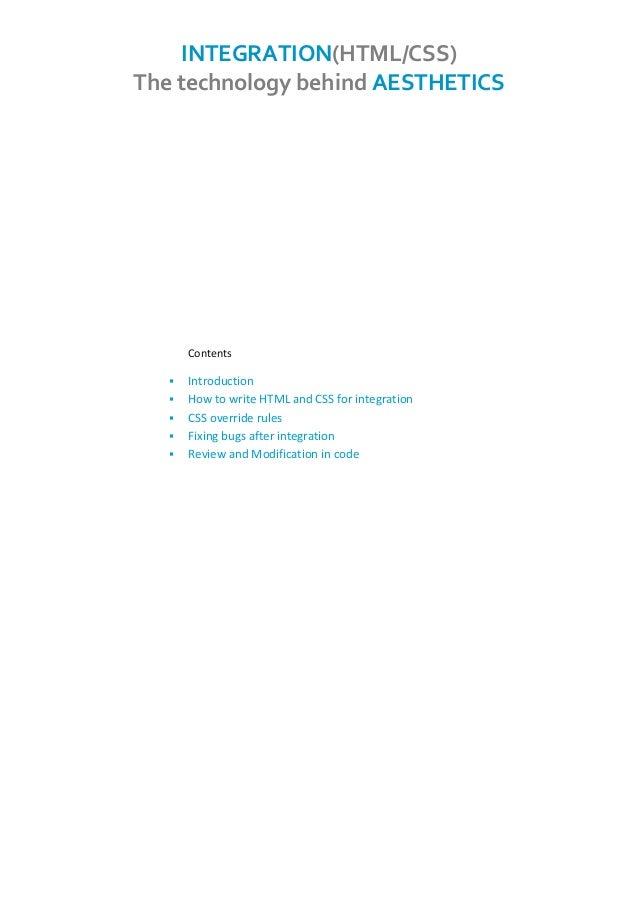 INTEGRATION (HTML/CSS) The technology behind AESTHETICS