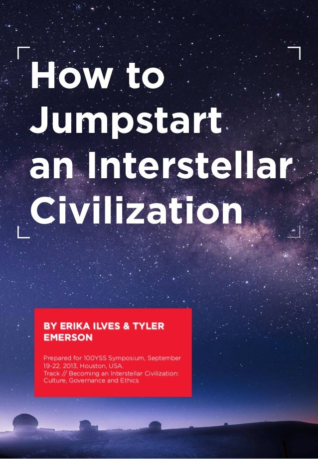 How to Jumpstart an Interstellar Civilization