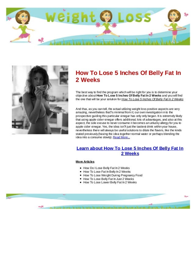 How to lose 5 inches of belly fat in 2 weeks