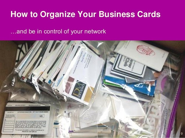 How to organize your business cards and be a walking