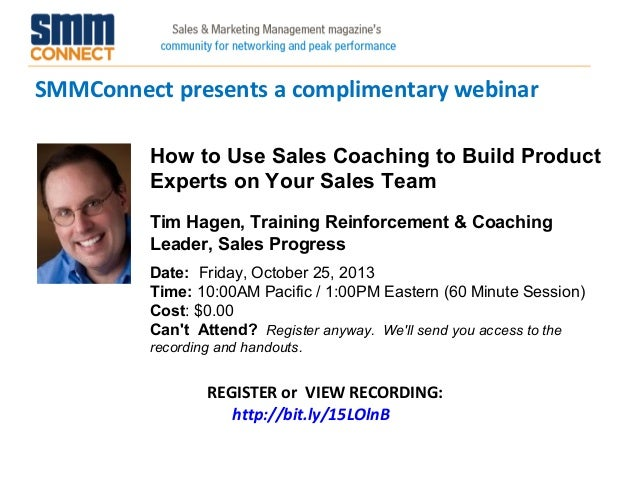 SMMConnect presents a complimentary webinar REGISTER or VIEW RECORDING: http://bit.ly/15LOlnB How to Use Sales Coaching to...