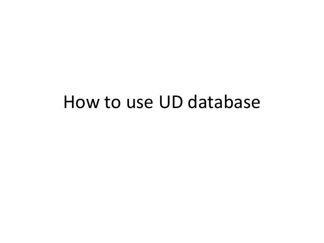 How to use ud database. 5 min. guide student version