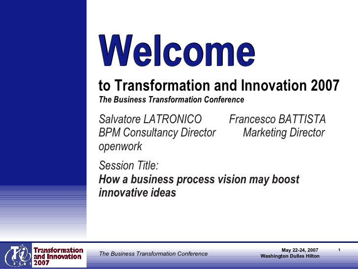 <ul><li>Salvatore LATRONICO  Francesco BATTISTA </li></ul><ul><li>BPM Consultancy Director  Marketing Director </li></ul><...