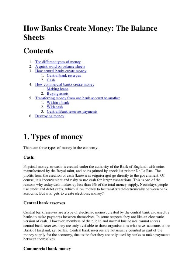 How Banks Create Money: The BalanceSheetsContents1. The different types of money2. A quick word on balance sheets3. How ce...