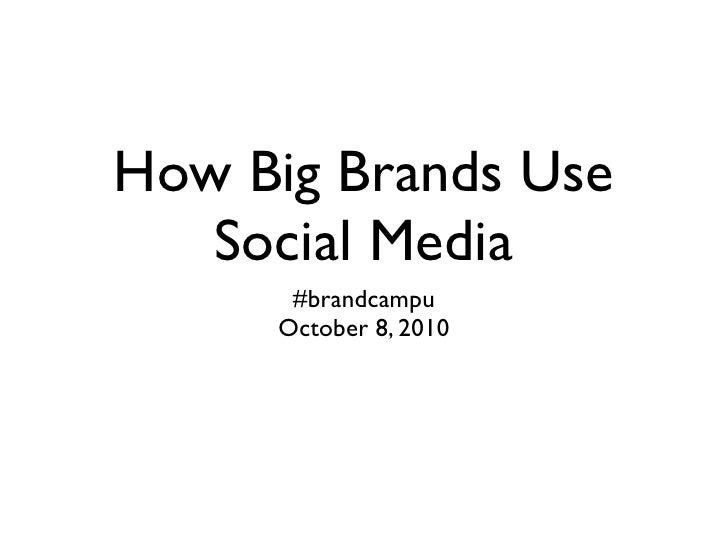 How big brands use social media