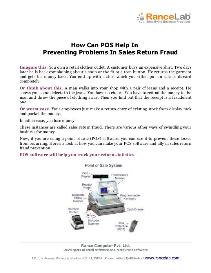 How Can POS Help In             Preventing Problems In Sales Return FraudImagine this. You own a retail clothes outlet. A ...