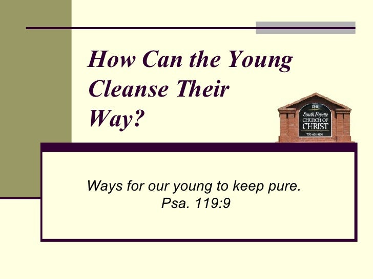 How Can The Young Cleanse Their Way?