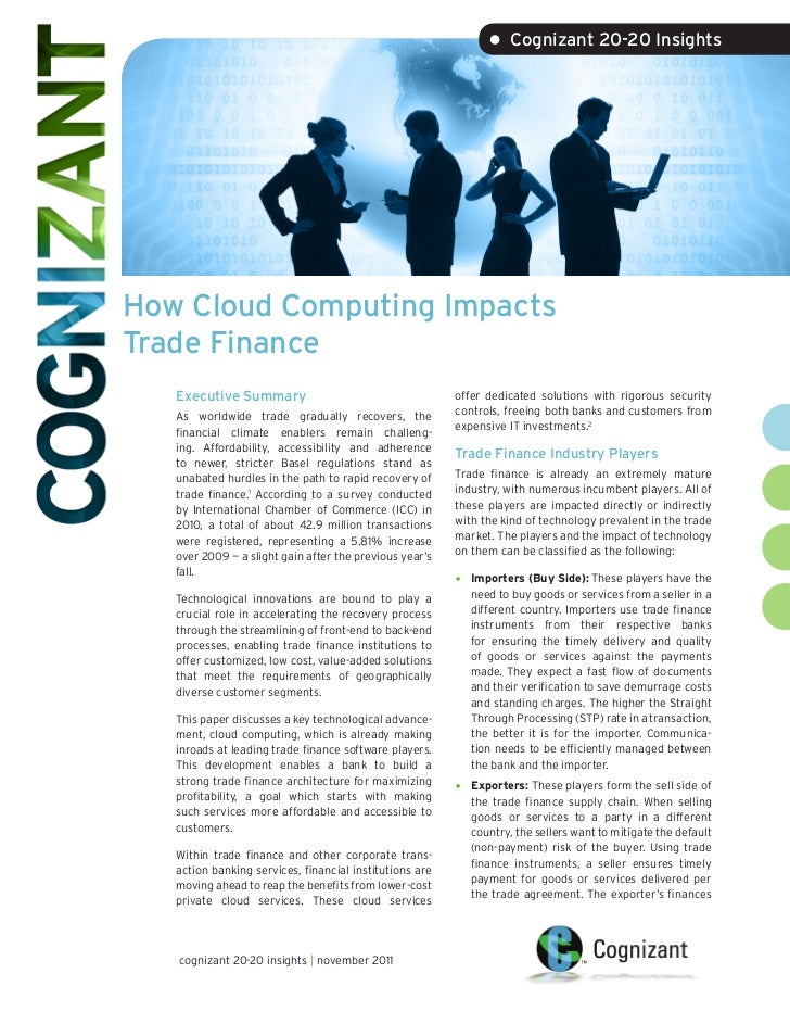 • Cognizant 20-20 InsightsHow Cloud Computing ImpactsTrade Finance   Executive Summary                                    ...