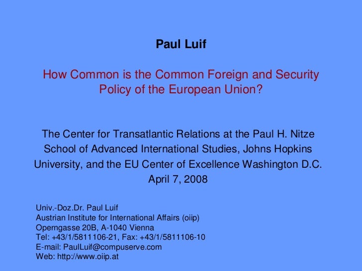 Paul Luif   How Common is the Common Foreign and Security         Policy of the European Union?    The Center for Transatl...