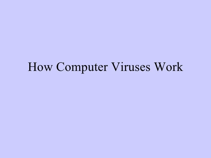 How Computer Viruses Work