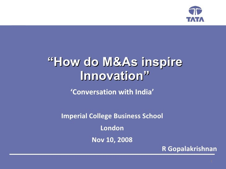 """ How do M&As inspire Innovation"" R Gopalakrishnan ' Conversation with India' Imperial College Business School London Nov ..."
