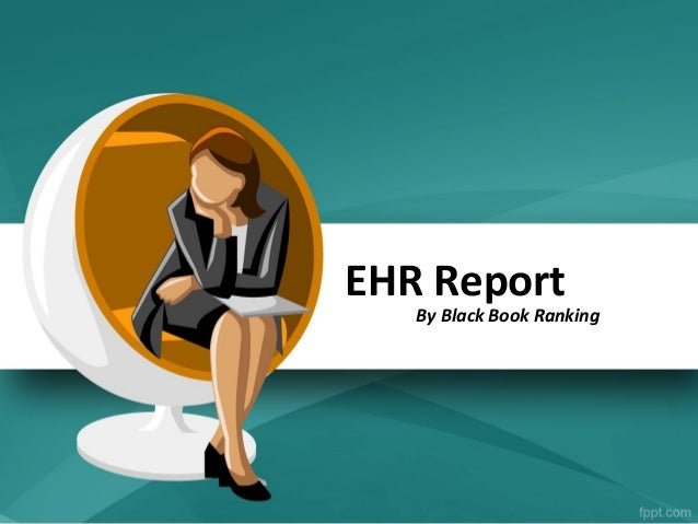 EHR Report   By Black Book Ranking
