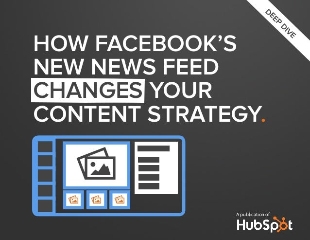 How facebooks-new-newsfeed-changes-your-content-strategy