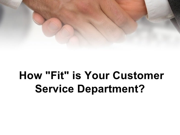 """How """"Fit"""" is Your Customer Service Department?"""