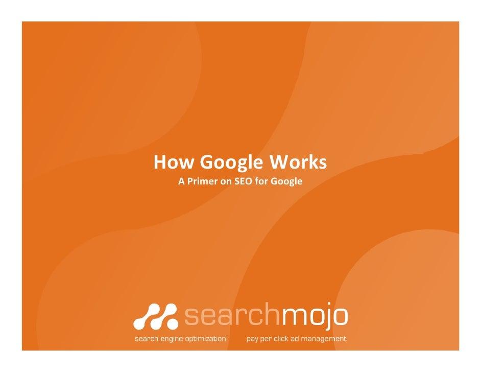 HowGoogleWorks   APrimeronSEOforGoogle