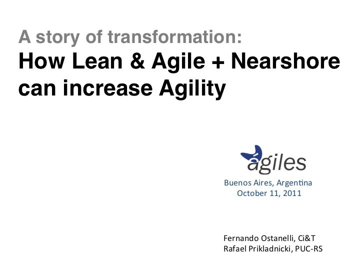 A Story of Transformation: How Lean & Agile + Nearshore Outsourcing Can Increase Agility
