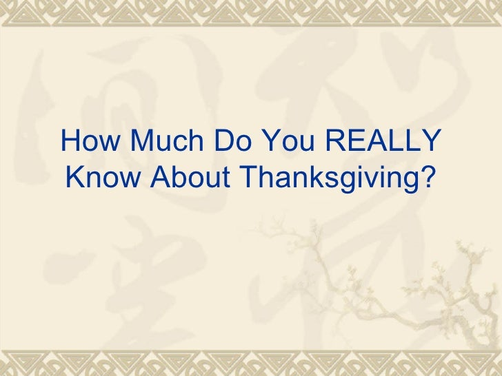 How much do you know about Thanksgiving