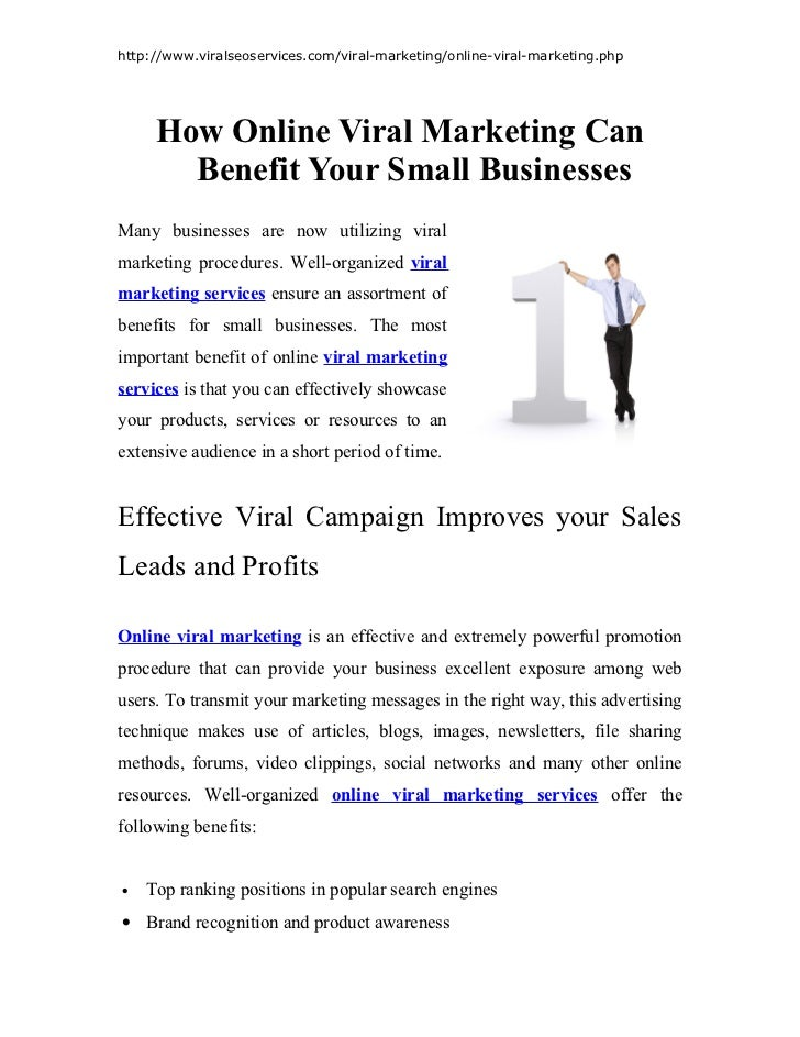 http://www.viralseoservices.com/viral-marketing/online-viral-marketing.php     How Online Viral Marketing Can       Benefi...