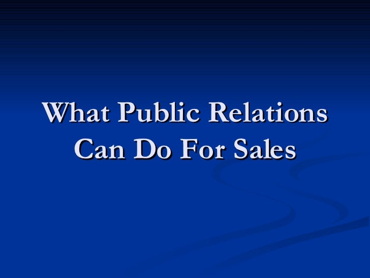 What Public Relations Can Do For Sales