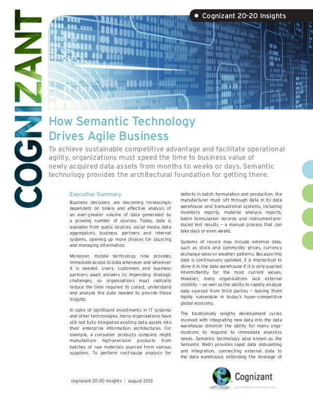 How Semantic Technology Drives Agile Business To achieve sustainable competitive advantage and facilitate operational agil...