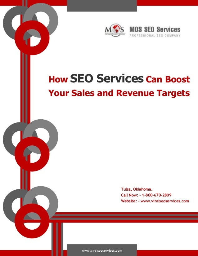 How SEO  Services Can Boost  Your Sales and Revenue Targets  Tulsa, Oklahoma. Call Now: - 1-800-670-2809 Website: - www.vi...