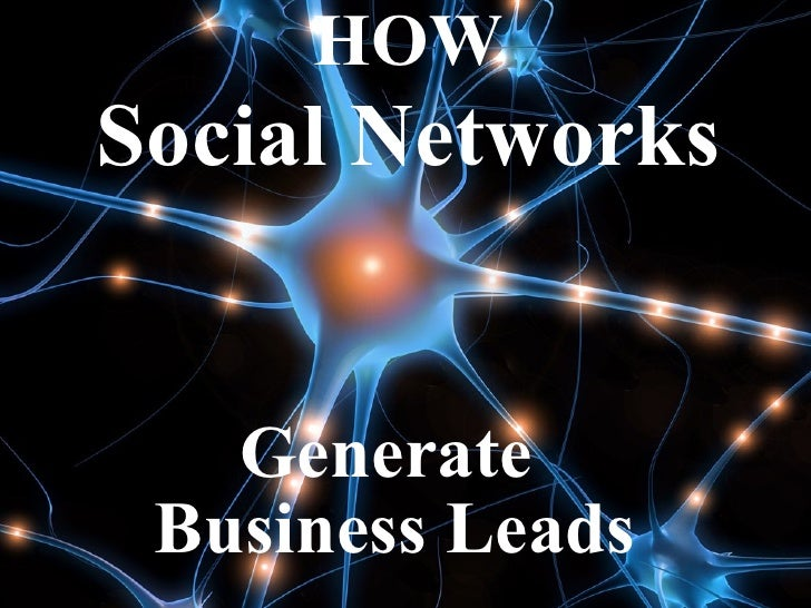 How Social Networks Generate Leads   2009 New