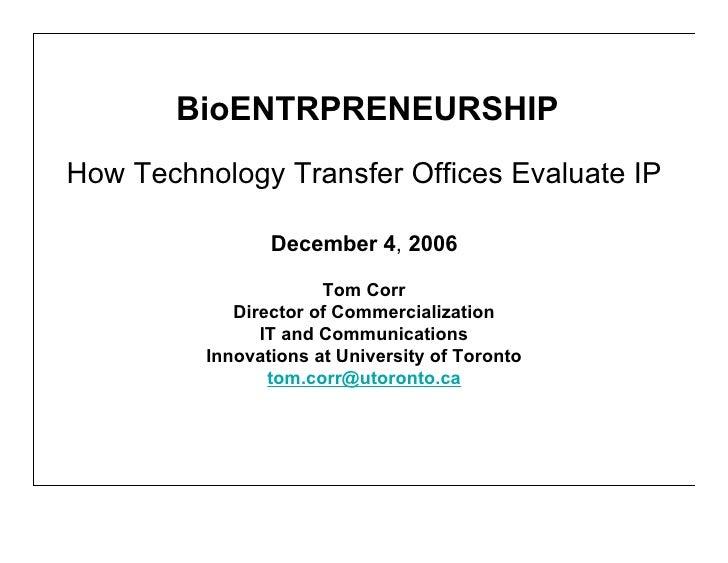 BioEntrepreneurship: How Technology Transfer Offices Evaluate IP
