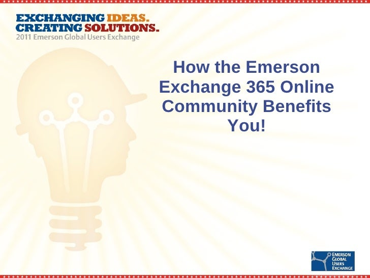How the Emerson Exchange 365 Online Community Benefits You!