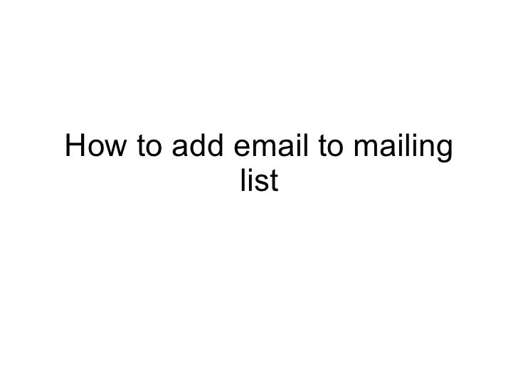 How to add email to mailing list