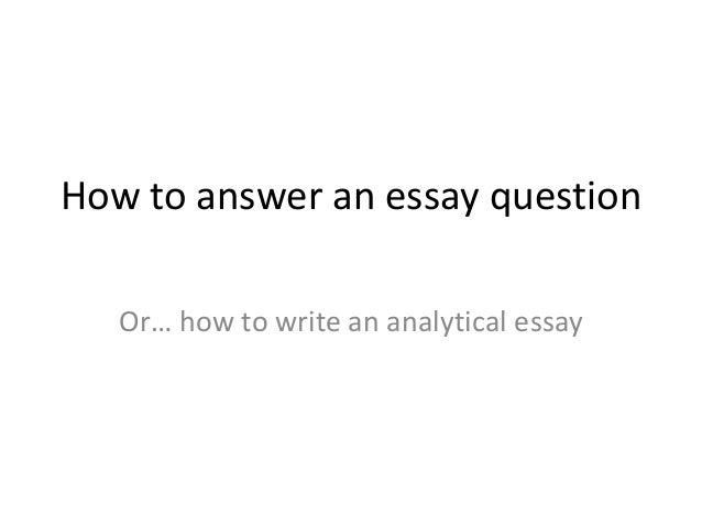 Answer essay question