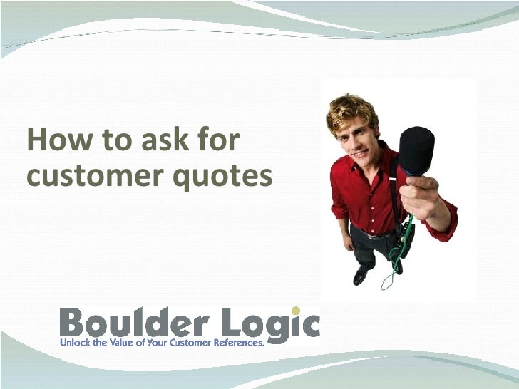 How To Ask For Customer Quotes