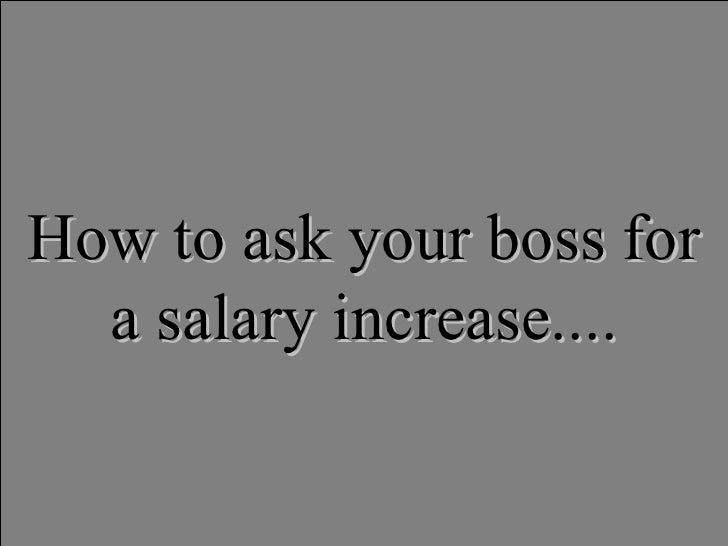 How To Ask Your Boss For A Salary