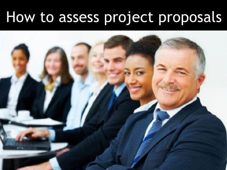 How to assess project proposals